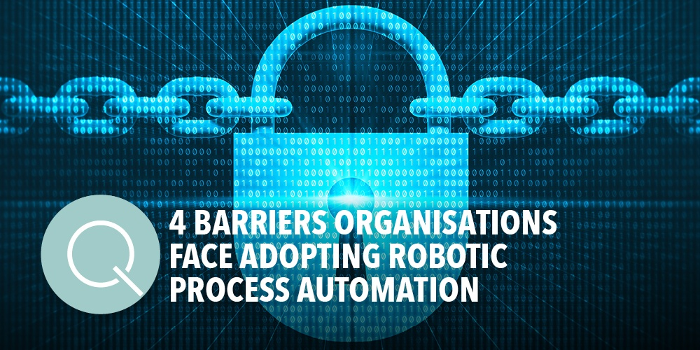 Barriers to Robotic Process Automation Adoption