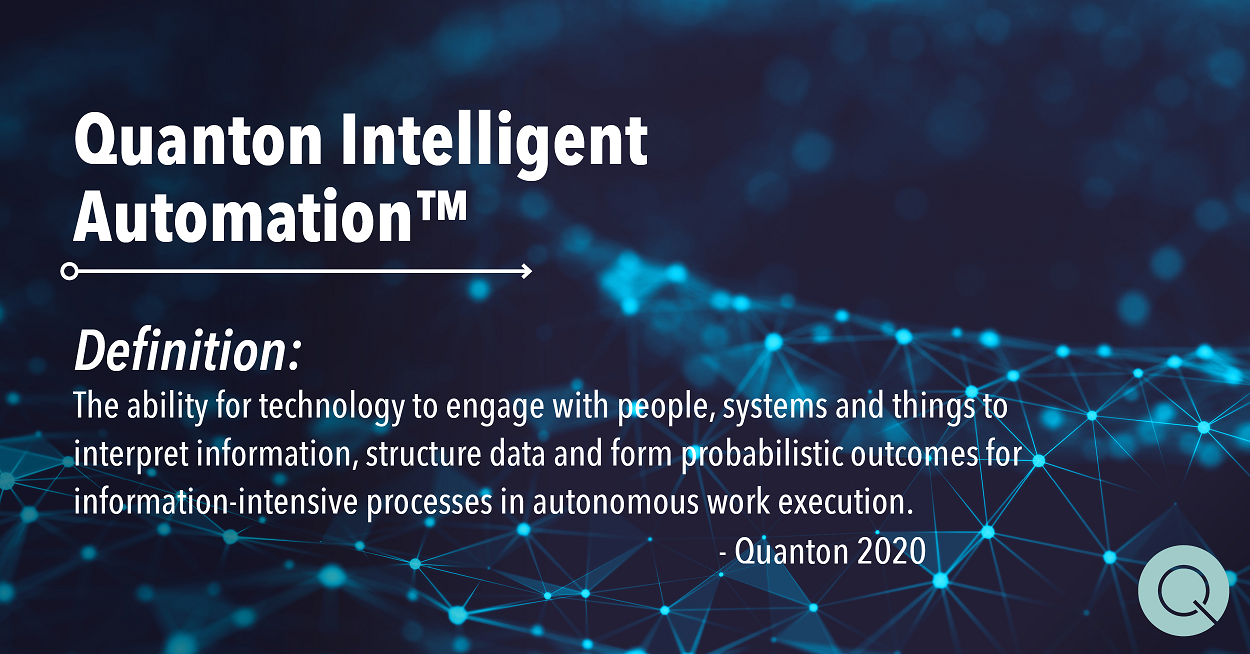 Definition: Quanton Intelligent Automation