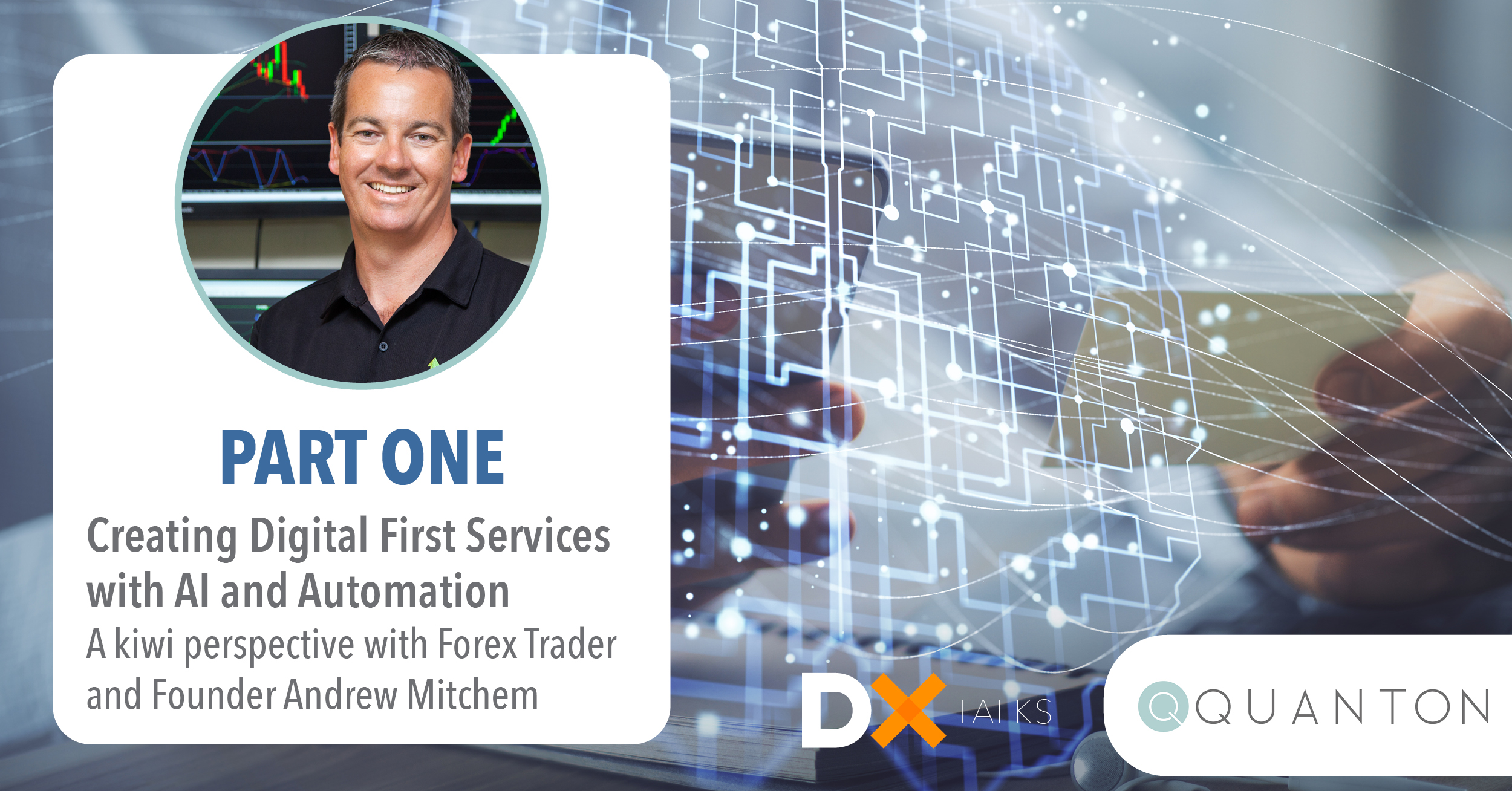 Creating Digital First Products and Services - Andrew Mitchem
